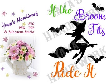 SVG - If the broom fits ride it - fun halloween saying - Digital file - INSTANT DOWNLOAD - svg, Silhouette studio,  png & pdf