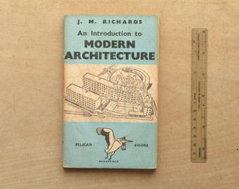 Modern Architecture book by J. M. Richards pelican book