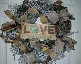 Wreath Dog Love is a four legged word - 19 x 19 x 6 - Neutral colors - Wood Sign burlap accents
