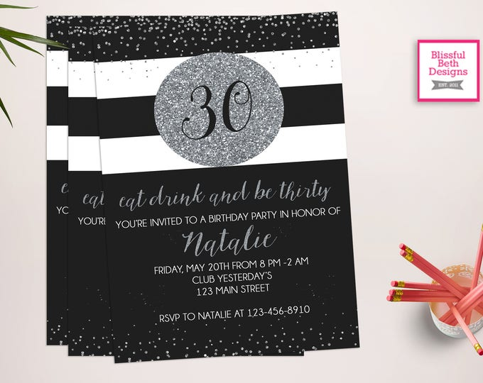 Black & Silver 30th Birthday Invitation, Eat, Drink and Be Thirty, 30th Birthday, glitter invitation, silver 30th Birthday Invitation,