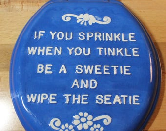 Vintage Ceramic hand painted - Toilet Seat Wall Hanging - If you sprinkle when you tinkle
