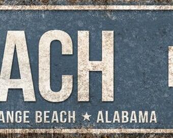 "Beach Blvd // Orange Beach, Alabama  // Metal Sign // 5.5"" x 22"""