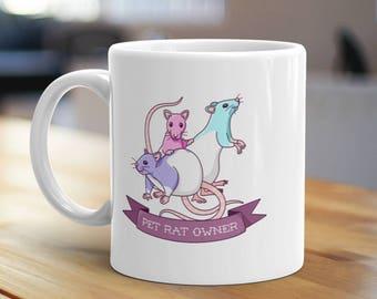 Pet Rat Owner Mug, Unique Coffee Mug, Illustrated Mug, Cute Mug, Gifts for Him, Gifts for Her, Animal Mug, Ratties Mug, Pet Owner Mug