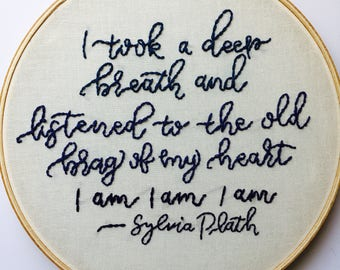Sylvia Plath I am I am I am Modern Embroidery, Feminist Hoop Art
