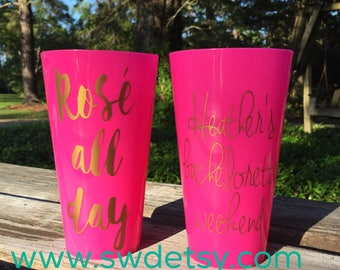 ROSE all day Bachelorette Tumblers / Party Cups personalized on BOTH sides, Bachelorette Party Cups, Just Drunk, Drunk in Love