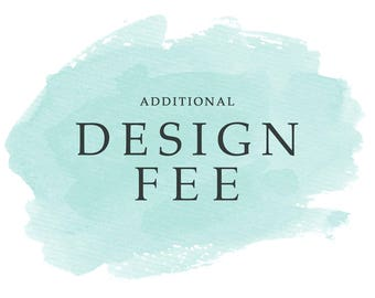 Design Fee for Ashlie