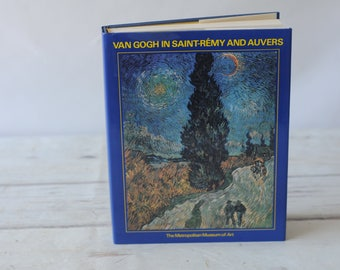 Van Gogh in Saint-Remy and Auvers by Ronald Pickvance Hardcover Book