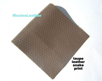 genuine leather - taupe leather snake print -embossed leather snake designs -