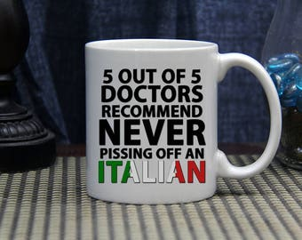 5 Out OF 5 Doctors... 11oz. Ceramic Coffee Mug // Funny Coffee Mug // Humorous Coffee Mug // // Funny Saying // Italian Coffee Mug