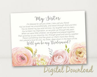 Sister BRIDESMAID Card  Will You Be My BridesMaid Proposal Country Vintage Floral PRINTABLE Cream Pink Instant Download File Sister Poem