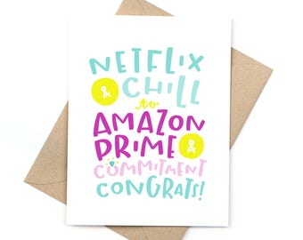 funny engagement card - wedding card - netflix and chill to amazon prime and commitment