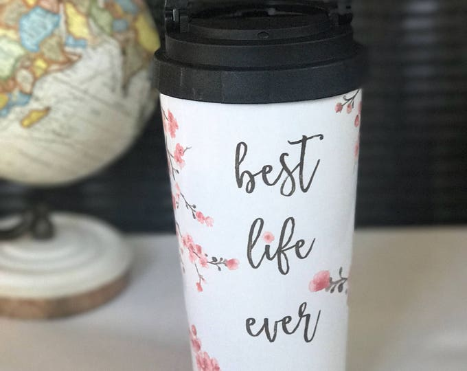 Featured listing image: Cherry Blossom 16oz. Stainless Steel Thermos -Best Life Ever & Don't Give Up