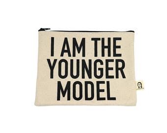 I am the younger model pouch