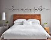 "Vinyl Wall Art Decal | ""Love never fails 1 Corinthians 13"" | Love, Romance, Engagement, Wedding, Anniversary, Valentine's Day, Bedroom Decor"