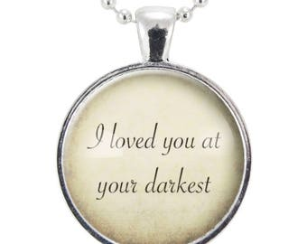 Biblical Quote Necklace, I Loved You At Your Darkest, Romans 5:8, Religious Christian Quote Pendant, Best Friend Gift (2544S25MMBC)