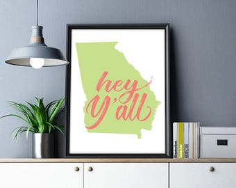 Hey Y'all Georgia Poster Print Wall Art Decor