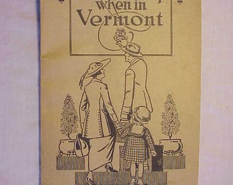 1921 Where to Stop when in Vermont A Directory of Hotels and Boarding Houses issued by the Vermont Bureau of Publicity, Vermont History Book
