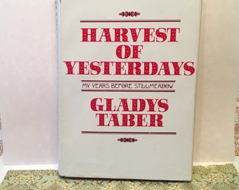Gladys Taber,American author,Harvest of Yesterdays,First Edition