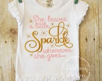 She Leaves a Little Sparkle Wherever She Goes - Princess - Custom Tee 19a