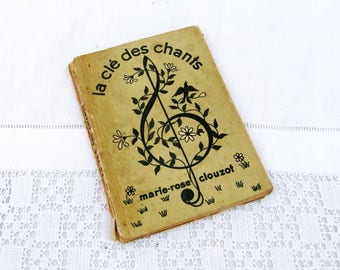 "Vintage French Song Book "" La Cle des Chants"" 100 Songs lyrics Verse and Music Scores from 1940s, Sheet Music from France, Brocante Singing"