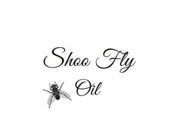 Shoo Fly Oil, Good Riddance, Don't Bother Me