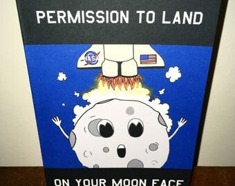 Permission to land on your moon face valentines just because greeting card