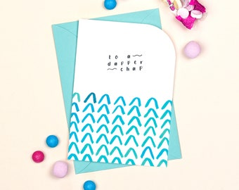 Birthday / Celebration Card: To A Dapper Chap // Congratulations // Graduation // Birthday // Well Done // So Proud