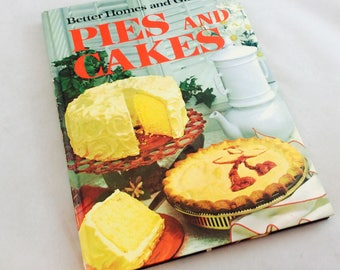 Vintage Better Homes and Gardens Pies and Cakes Cookbook, B H & G Pie Cookbook