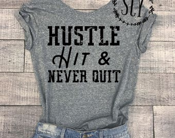 Hustle Hit and Never Quit Raw Edge Neck Tee Shirt - Football Shirt - Off The Shoulder Football Tee Shirt - Game Day Shirt - Game Day