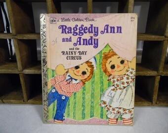 Raggedy Ann and Andy Little Golden Book, Rainy Day Circus, 1978