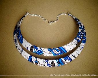 Necklace Plastron 2 rows/ethnic Batik blue & white fabrics