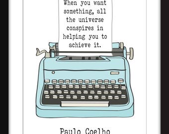 Paulo Coelho The Universe Conspires Quote - Unframed Print