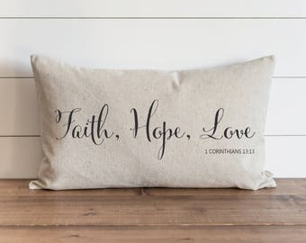 Faith, Hope, Love 16 x 26 Pillow Cover // Everyday // Throw Pillow // Accent // Faith // Housewarming // Wedding Gift // Gift For Them