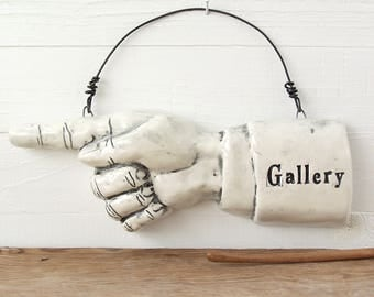 Gallery. Ceramic Pointing Finger. Art Gallery Sign.