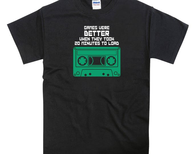 Games were Better When They Took 20 Minutes To Load Retro Gaming C64, ZX Spectrum Tshirt