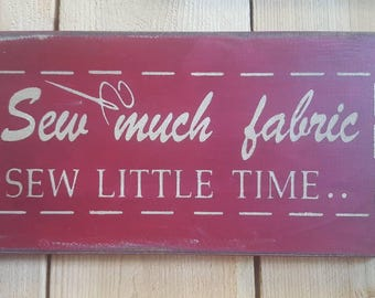 Sew Much Fabric sign