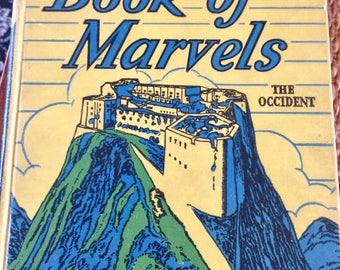 1937 Richard Halliburton's Book of Marvels The Occident