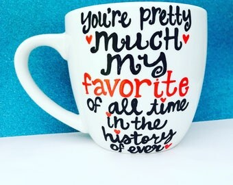You're pretty much my favorite of all time in the history of ever- Love Gifts- Gifts for Her- Gifts For Him- Long Distance Relationship-