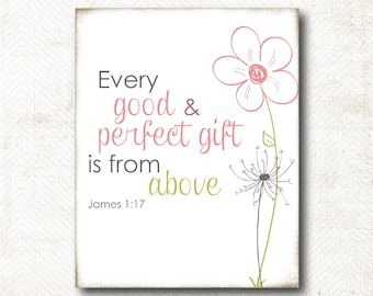 Good and perfect gift, Scripture Art Print, Art Print