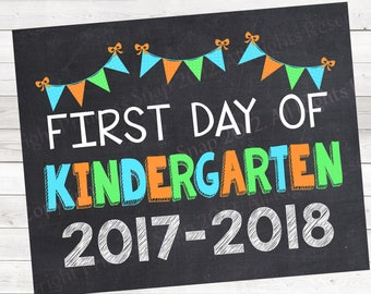 "First Day of Kindergarten 2017-2018, Photo Prop, Blue and Green First Day School, 1st Day Kinder, Kindergarten Sign, 8""x10"""