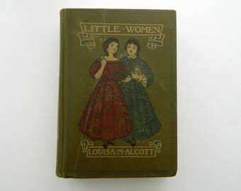 Little Women by Louisa May Alcott. Rare edition from 1913.