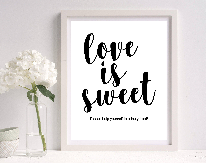 love is sweet sign dessert table sign template sign. Black Bedroom Furniture Sets. Home Design Ideas