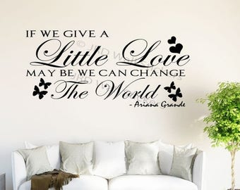 "Eid Sale Ariana Grande Quote Wall Stickers ""if you give a little love"" Celebrity Love Quote wall Decals"