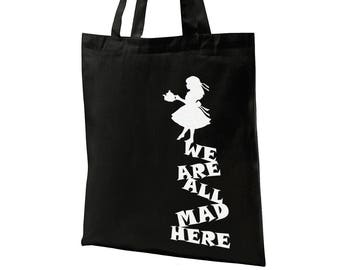 We Are All Mad Here - Alice in Wonderland - Cotton Tote Bag Canvas Bag Women
