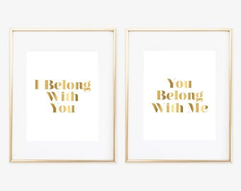 Bedroom Wall Art, I Belong With You Wall Art, Gold Wall Art, Bedroom Art, Gold Bedroom Wall Art, Bedroom Decor, Faux Gold Art Print