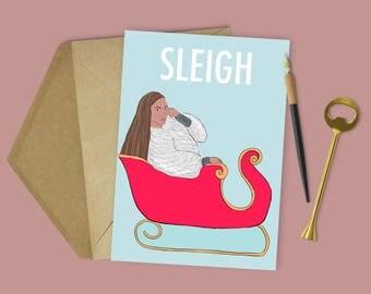 """Beyonce Christmas """"Sleigh"""" Card (Beyonce Christmas, Funny Christmas Card, Xmas Card, Christmas Card, Beyonce Christmas)"""