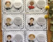 Important women's badges in history: Frida Kahlo, Rosa Parks, Amelia Earhart, Virginia Woolf, Marie Curie, Juana de Arco