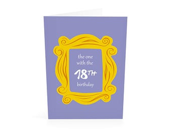 18th Birthday, Friends TV Show, Birthday Card Friend, 18 Birthday, 18th Birthday Card, I'll Be There for, Instant Download Printable Card
