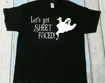 Let's Get Sheet Faced Adult Halloween Ghost T-Shirt
