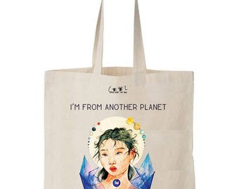 Tote bag I'm from another Planet